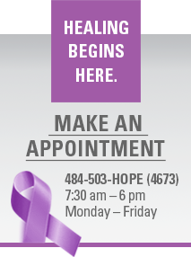 Healing Begins Here. Make An Appointment. 484-503-HOPE (4673), 7:30 am - 6 pm, Monday - Friday