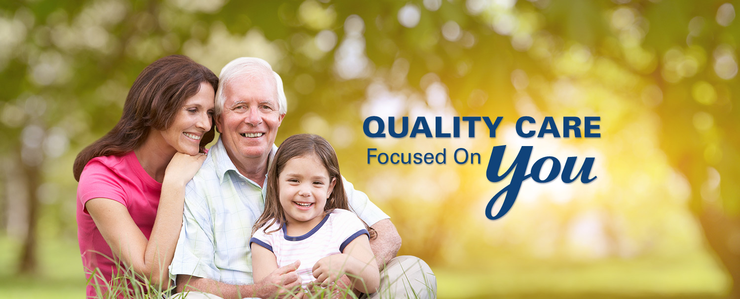 Quality Care Focused on You